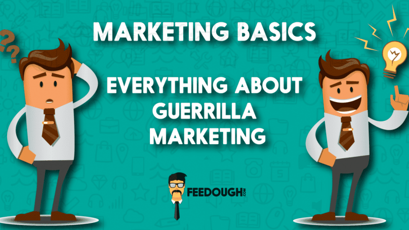 What is Guerrilla Marketing? - Strategies & Examples 1