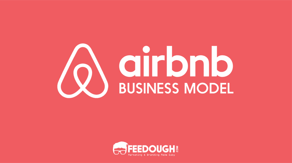 Airbnb Business Model | How Does Airbnb Make Money? 1
