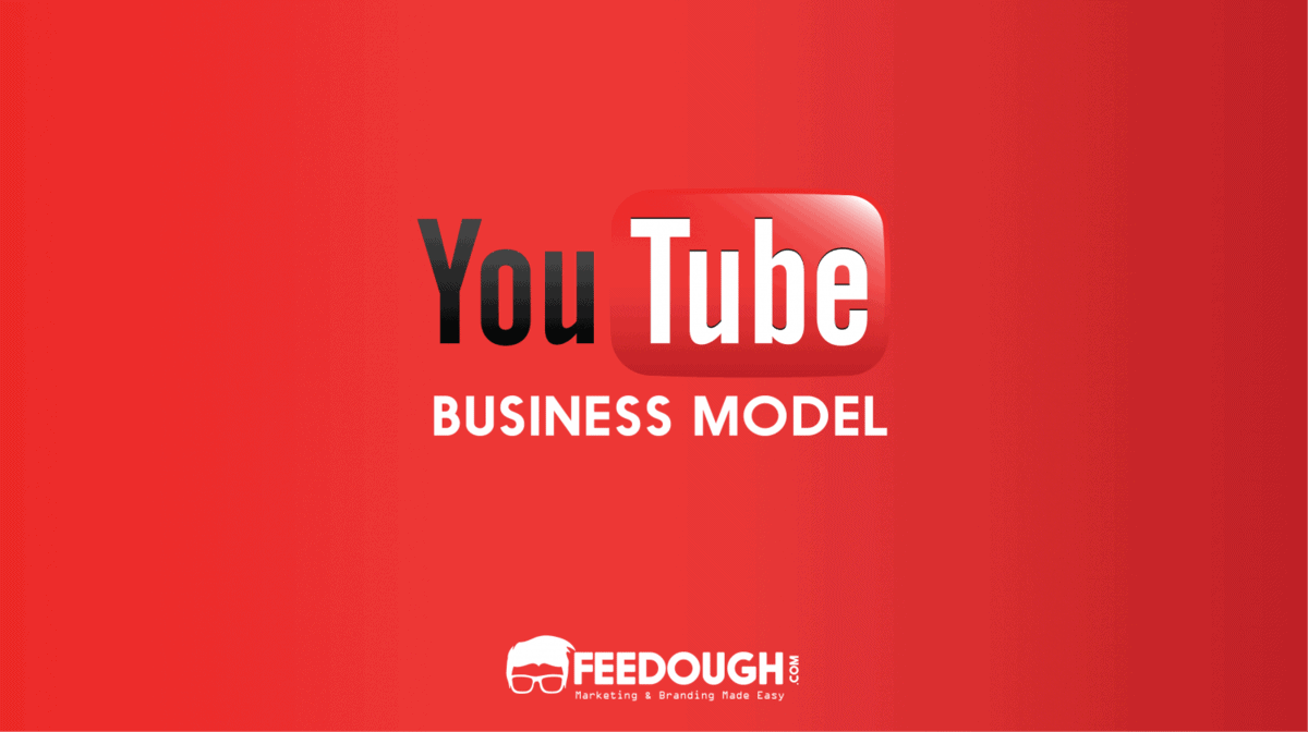 YouTube Business Model | How Does YouTube Make Money? 1