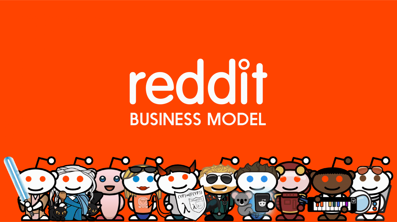 How Does Reddit Make Money? Reddit Business Model 1