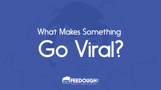 what makes something go viral