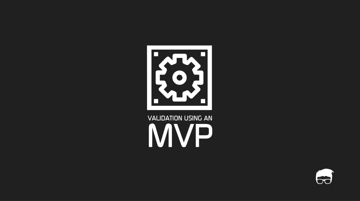 MVP VALIDATION