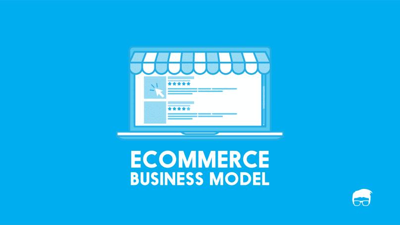 Ecommerce 101: Ecommerce Business & Revenue Models 1
