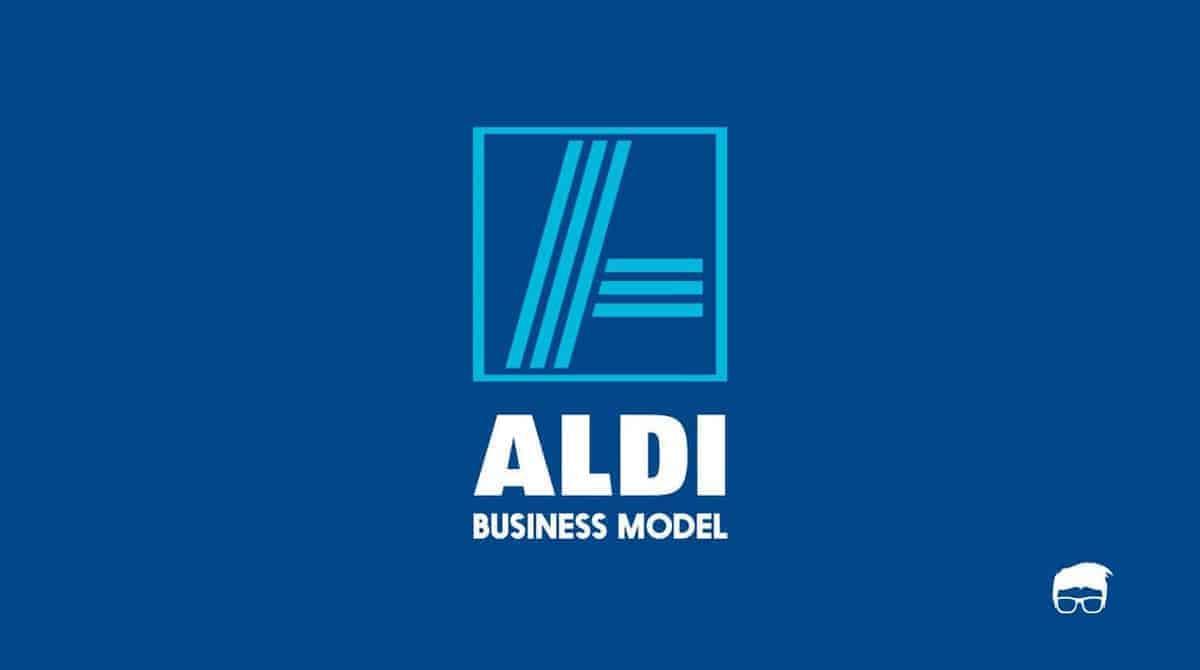 ALDI BUSINESS MODEL