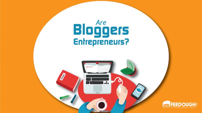 Are Bloggers Entrepreneurs