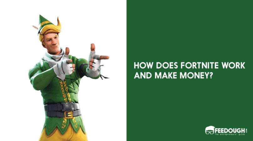 how does fortnite make money
