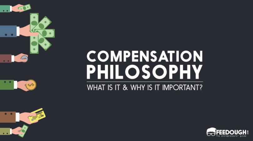 COMPENSATION PHILOSOPHY