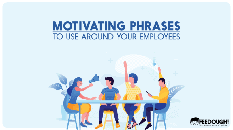 motivating phrases to use around employees