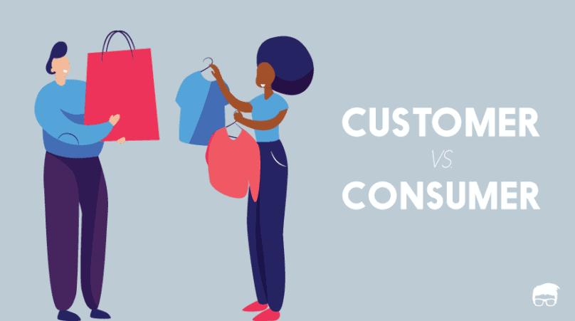 customer vs. consumer