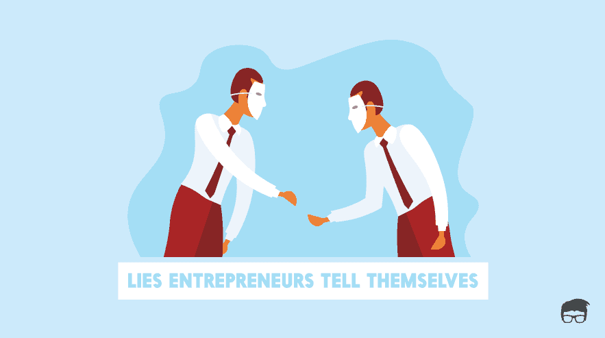 entrepreneur lies