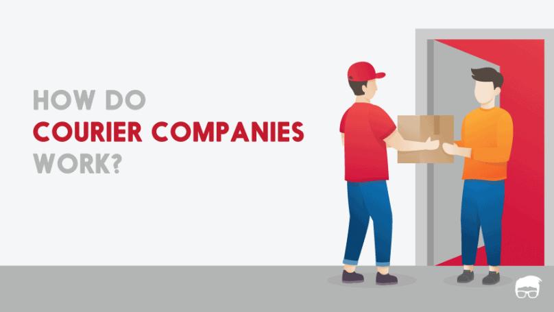 how do courier companies work