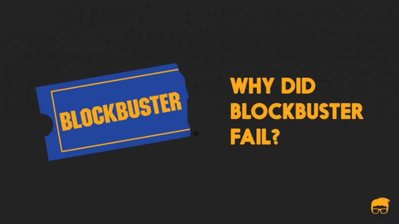 Why did blockbuster fail