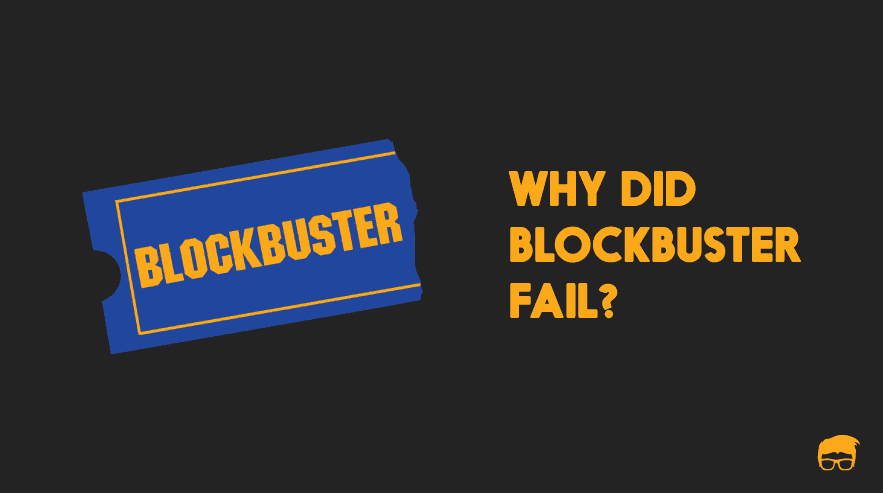 Why did blockbuster fail