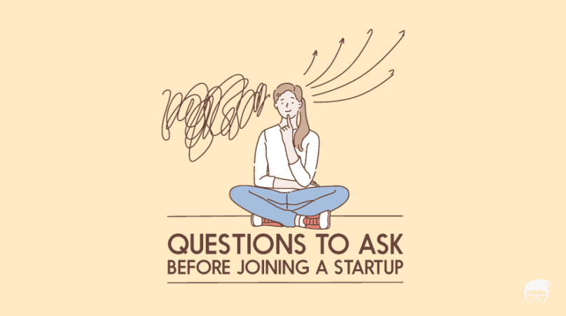 questions to ask before joining a startup