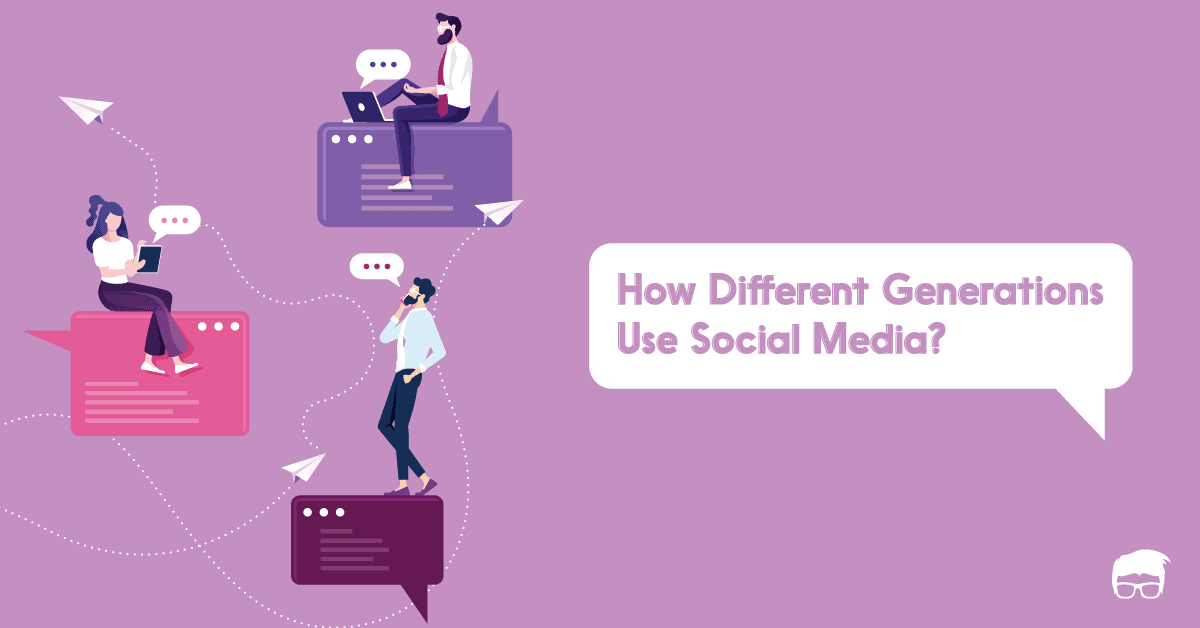 How Different Generations Use Social Media