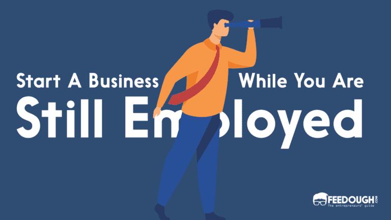 start a business still employed