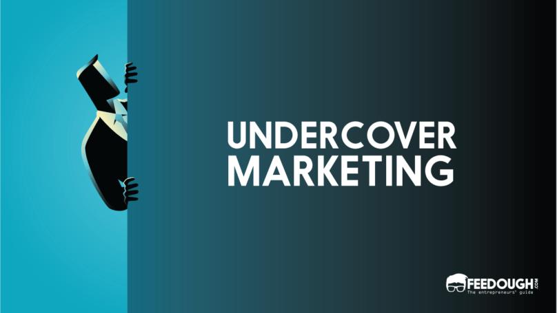 undercover marketing