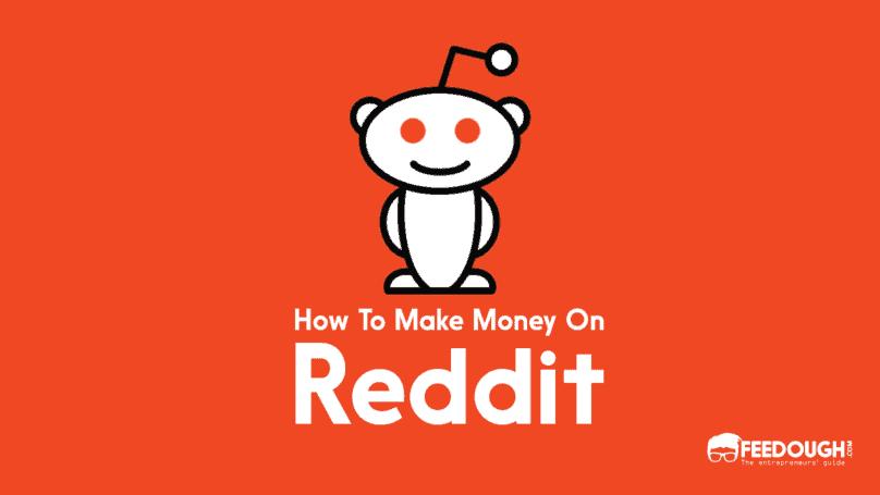 how to make money on reddit