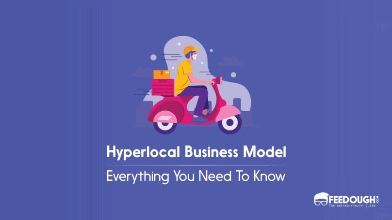 Hyperlocal business model