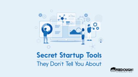 Secret tools startups use